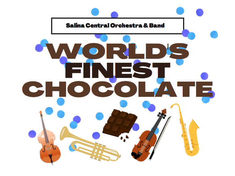 Salina Central Orchestra & Band Fundraiser: World's Finest Chocolate